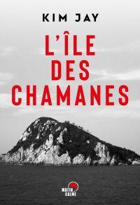 L'île des chamanes | Jay, Kim