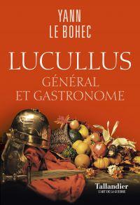 Lucullus | Le Bohec, Yann (1943-....). Auteur