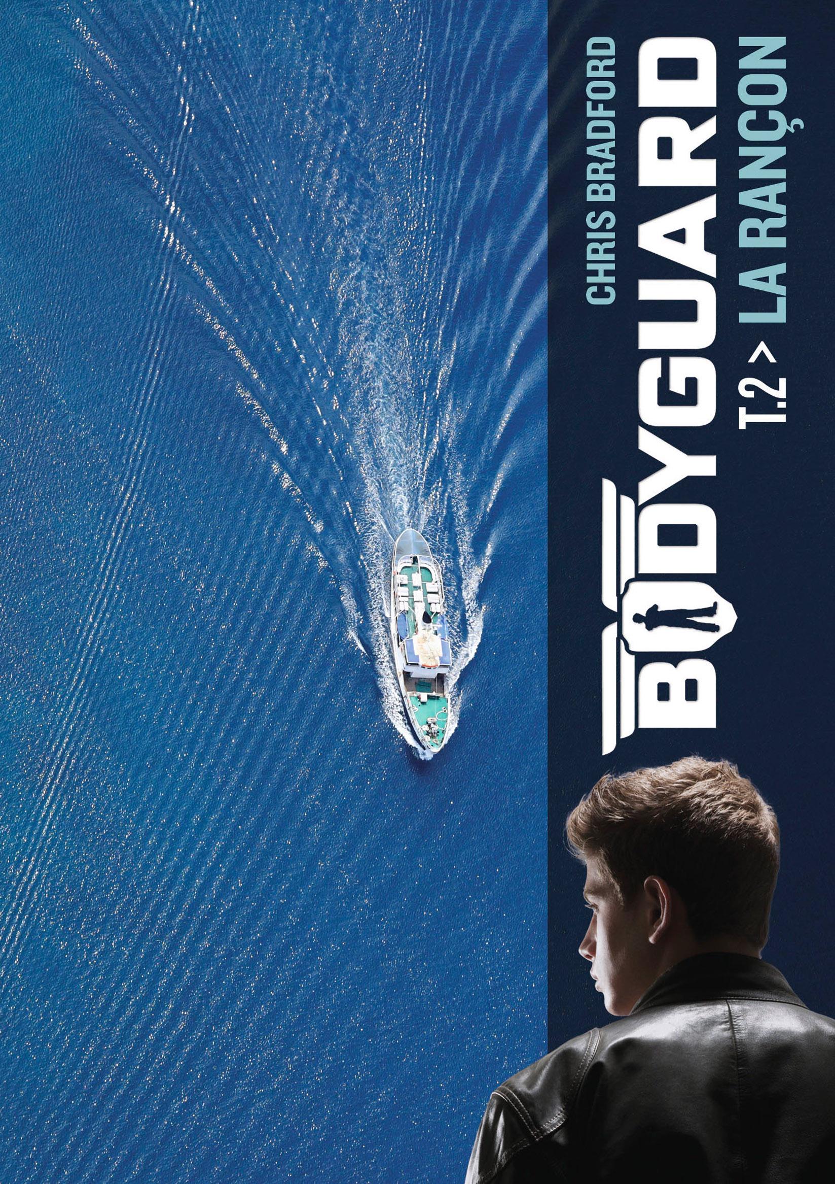 Bodyguard (Tome 2) - La rançon