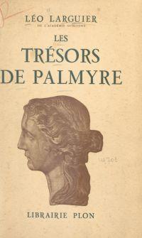 Les trésors de Palmyre