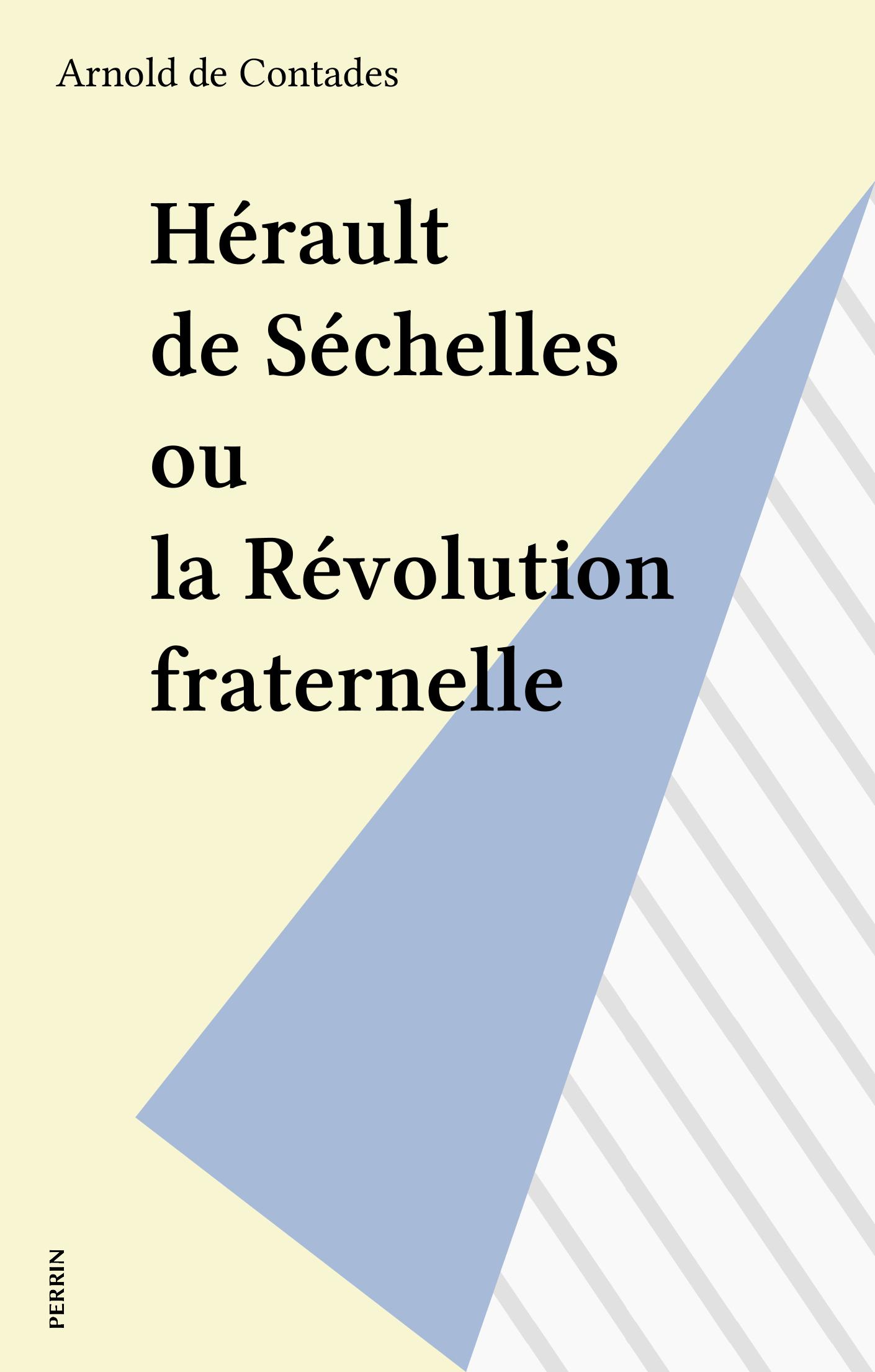 Hérault de Séchelles ou la ...
