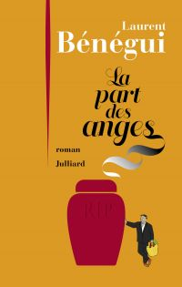 La Part des anges | BÉNÉGUI, Laurent