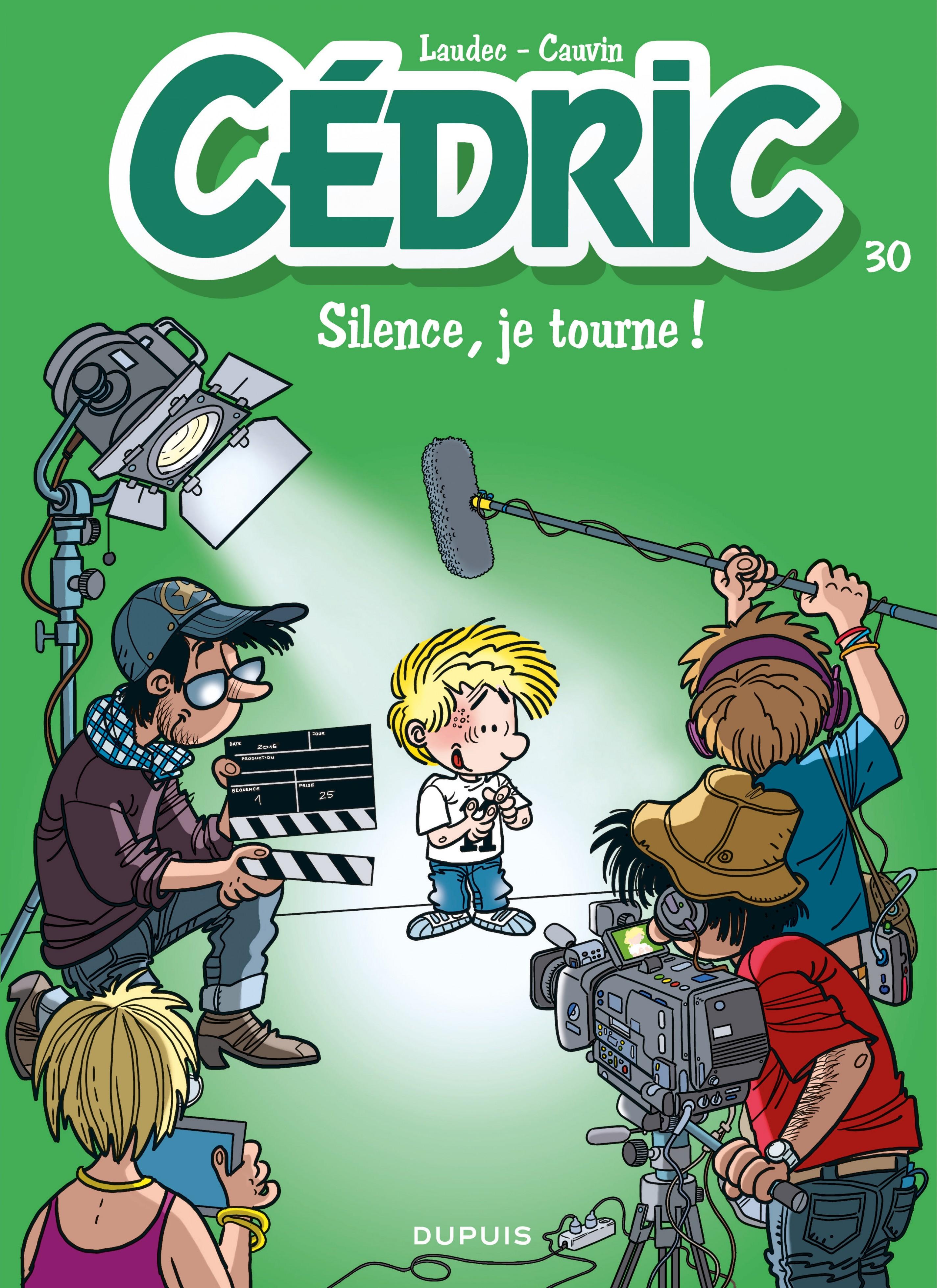 Cédric - Tome 30 - Silence, je tourne ! | Cauvin,