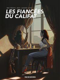 Les fiancées du califat | Trevidic, Marc. Auteur