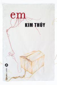 Em | THUY, Kim. Auteur