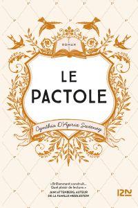 Le Pactole | Sweeney, Cynthia d'Aprix. Auteur