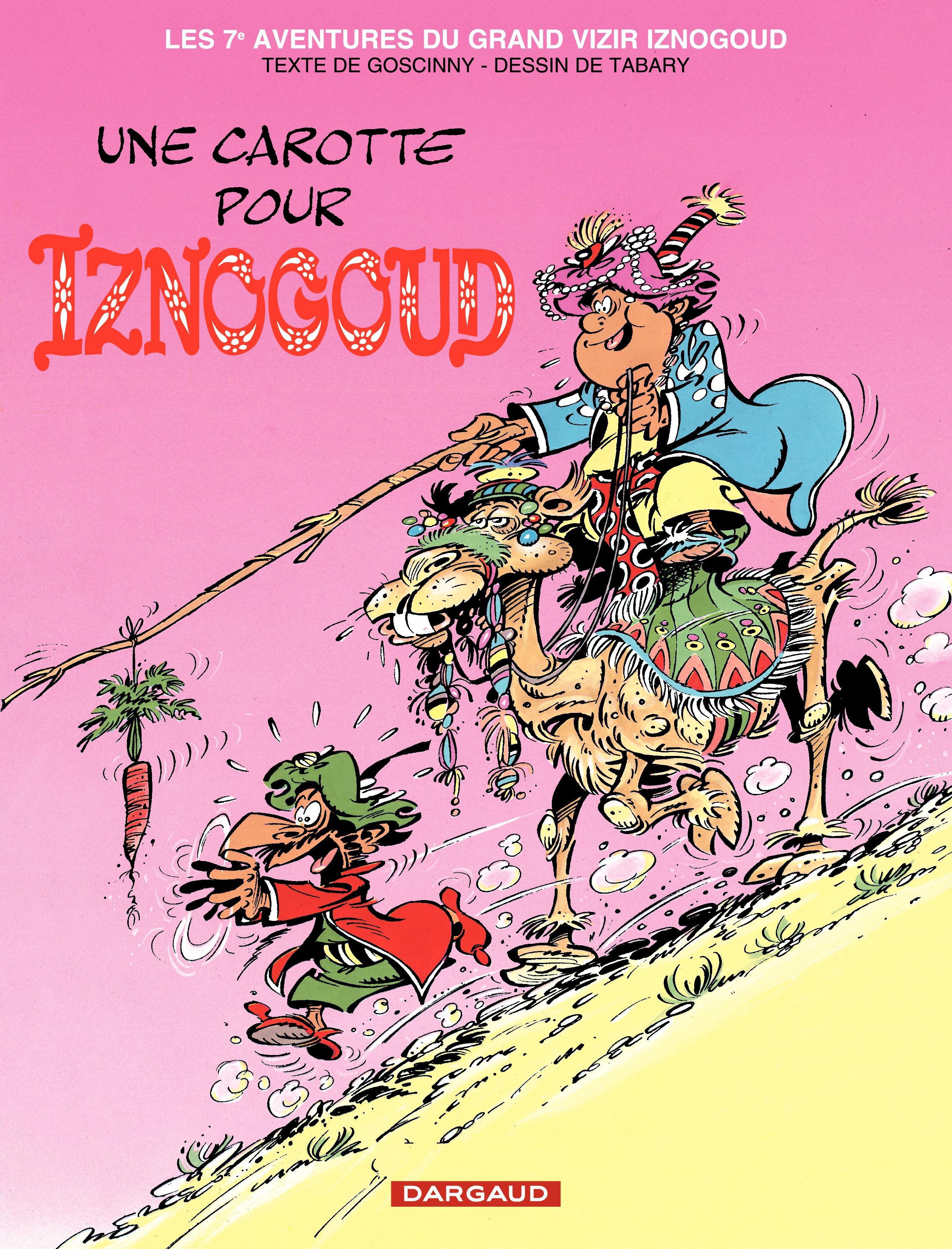 Iznogoud - tome 7 - Une Carotte pour Iznogoud