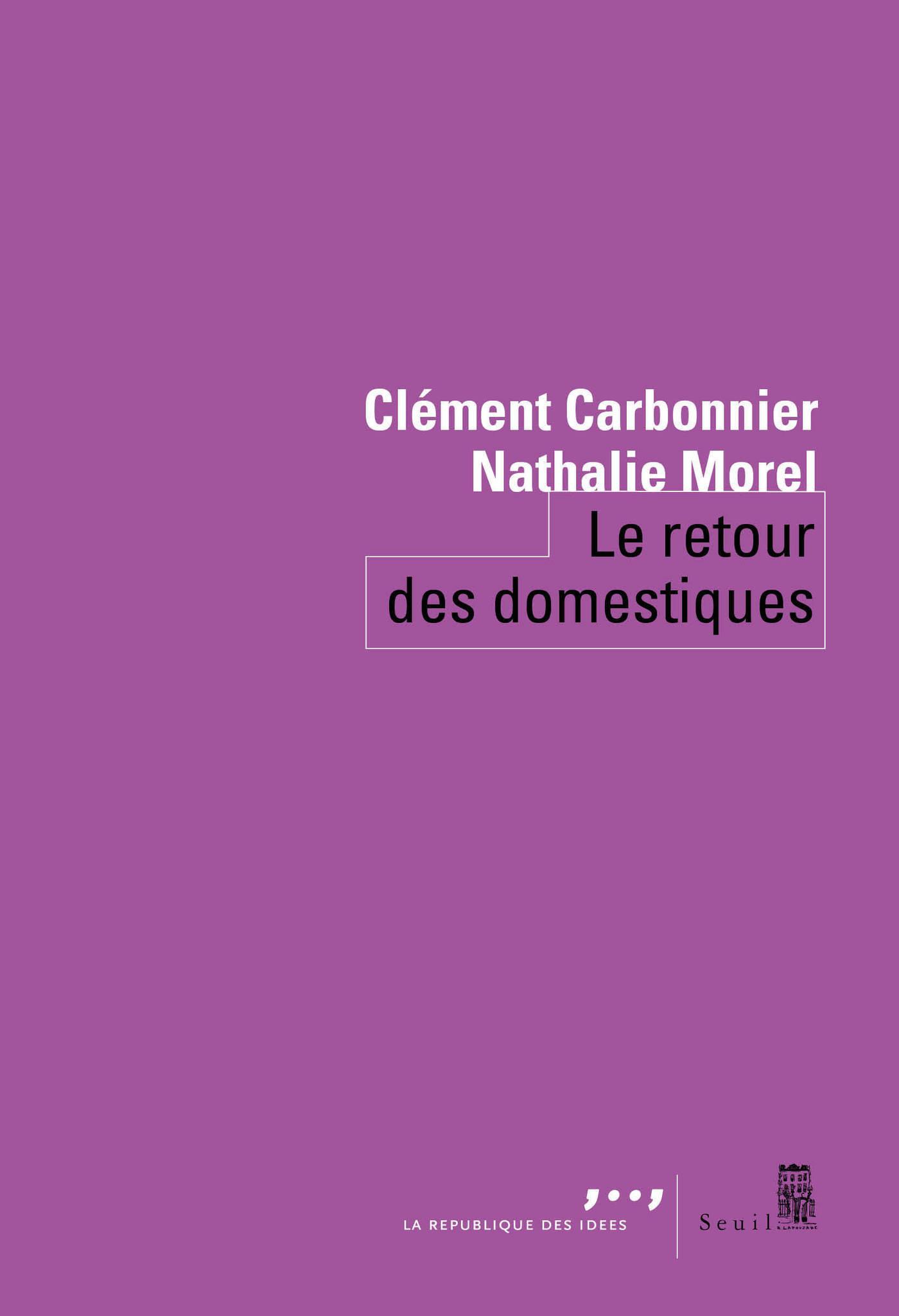 Le retour des domestiques | Carbonnier, Clement