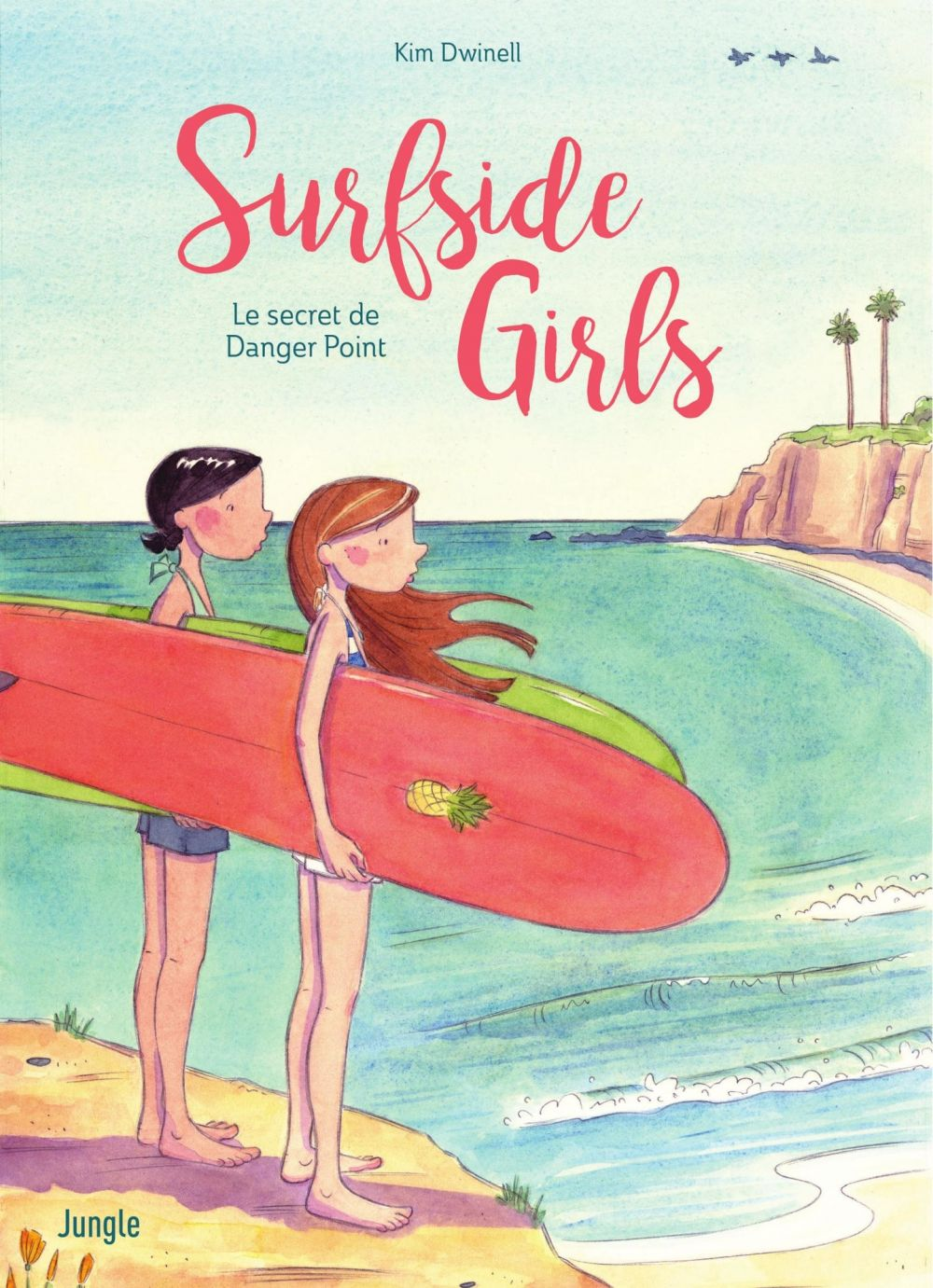 Surfside Girls - Tome 1 | Dwinell, Kim. Auteur