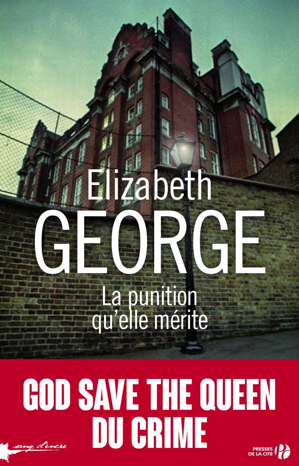 La punition qu'elle mérite   GEORGE, Elizabeth. Auteur