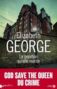 La punition qu'elle mérite | GEORGE, Elizabeth. Auteur