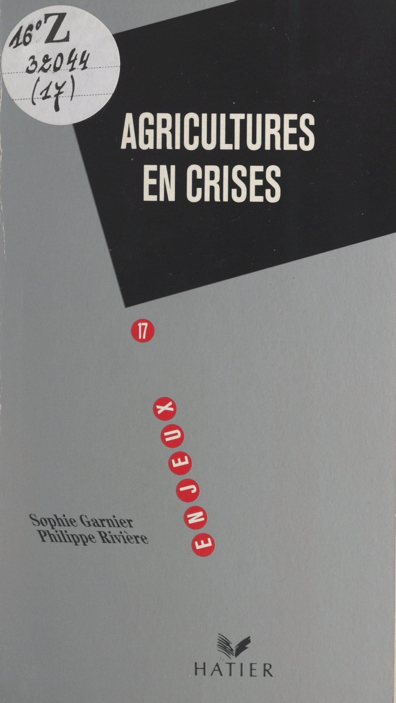 Agricultures en crises