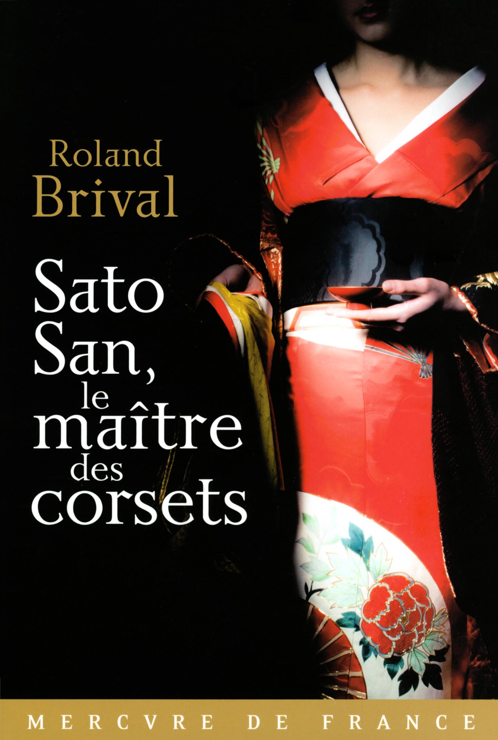 Sato San, le maître des corsets | Brival, Roland