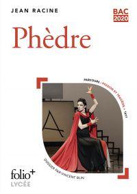 Phèdre (Bac 2020) - Édition enrichie avec dossier pédagogique « Passion et tragédie »