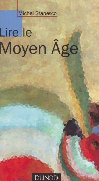 Lire le Moyen Âge