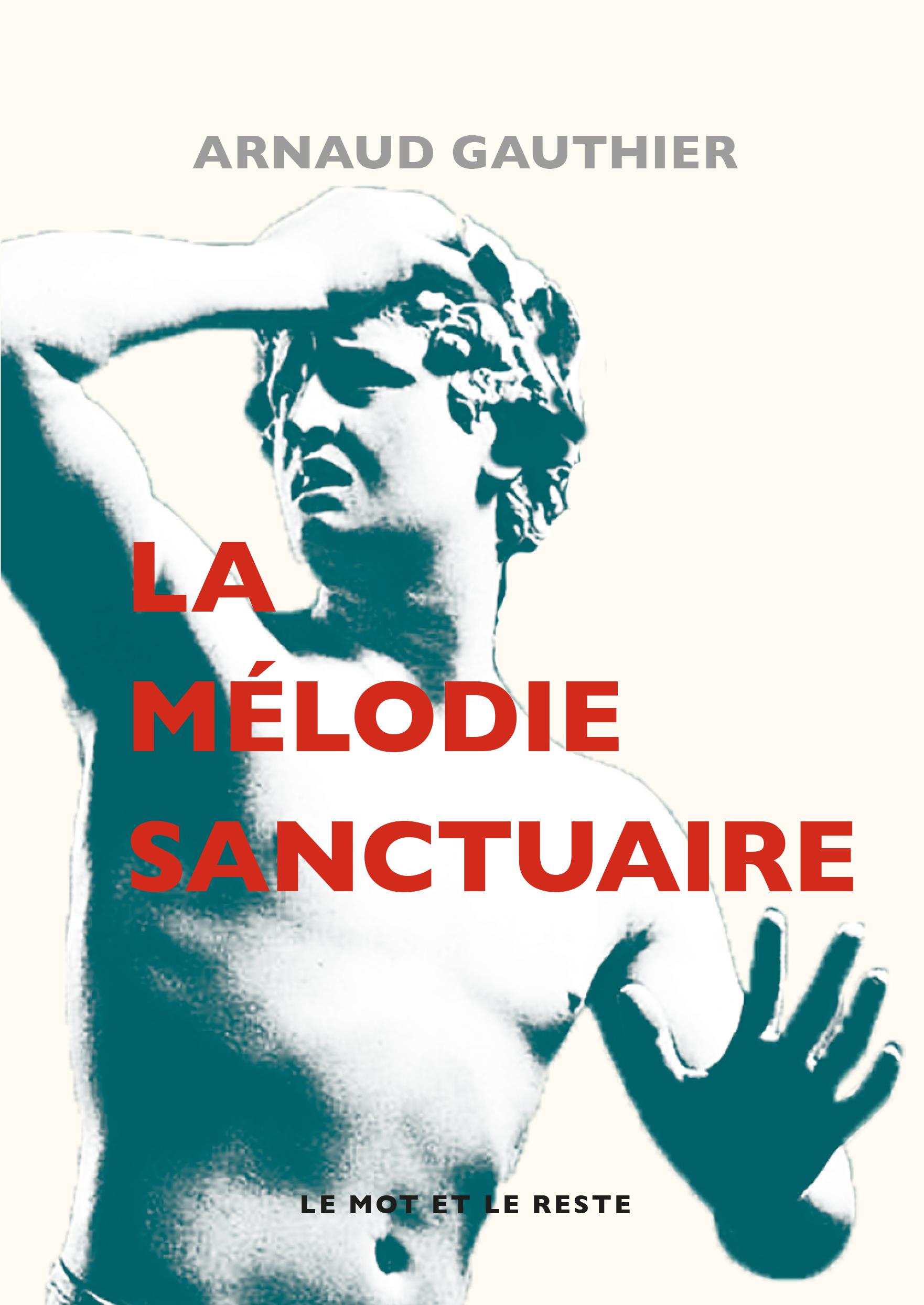 La Mélodie sanctuaire
