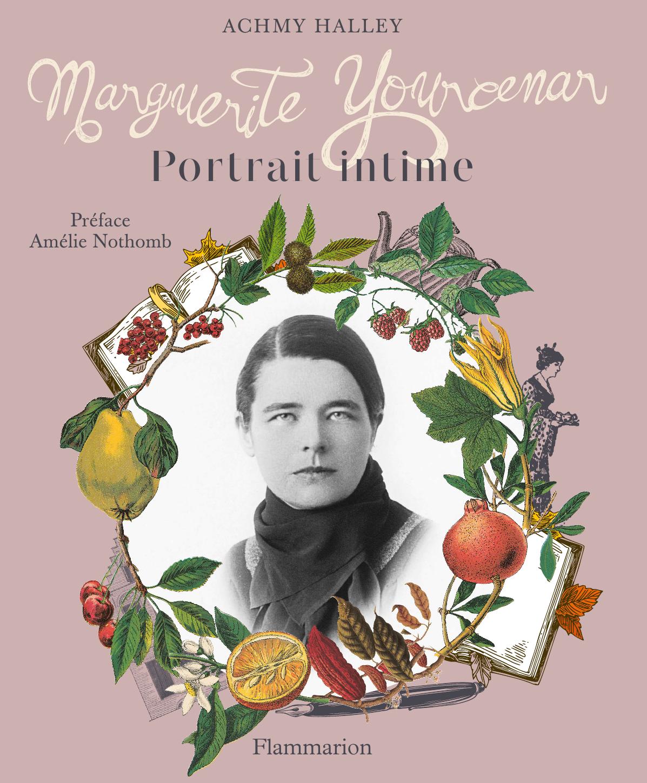 Marguerite Yourcenar | Halley, Achmy