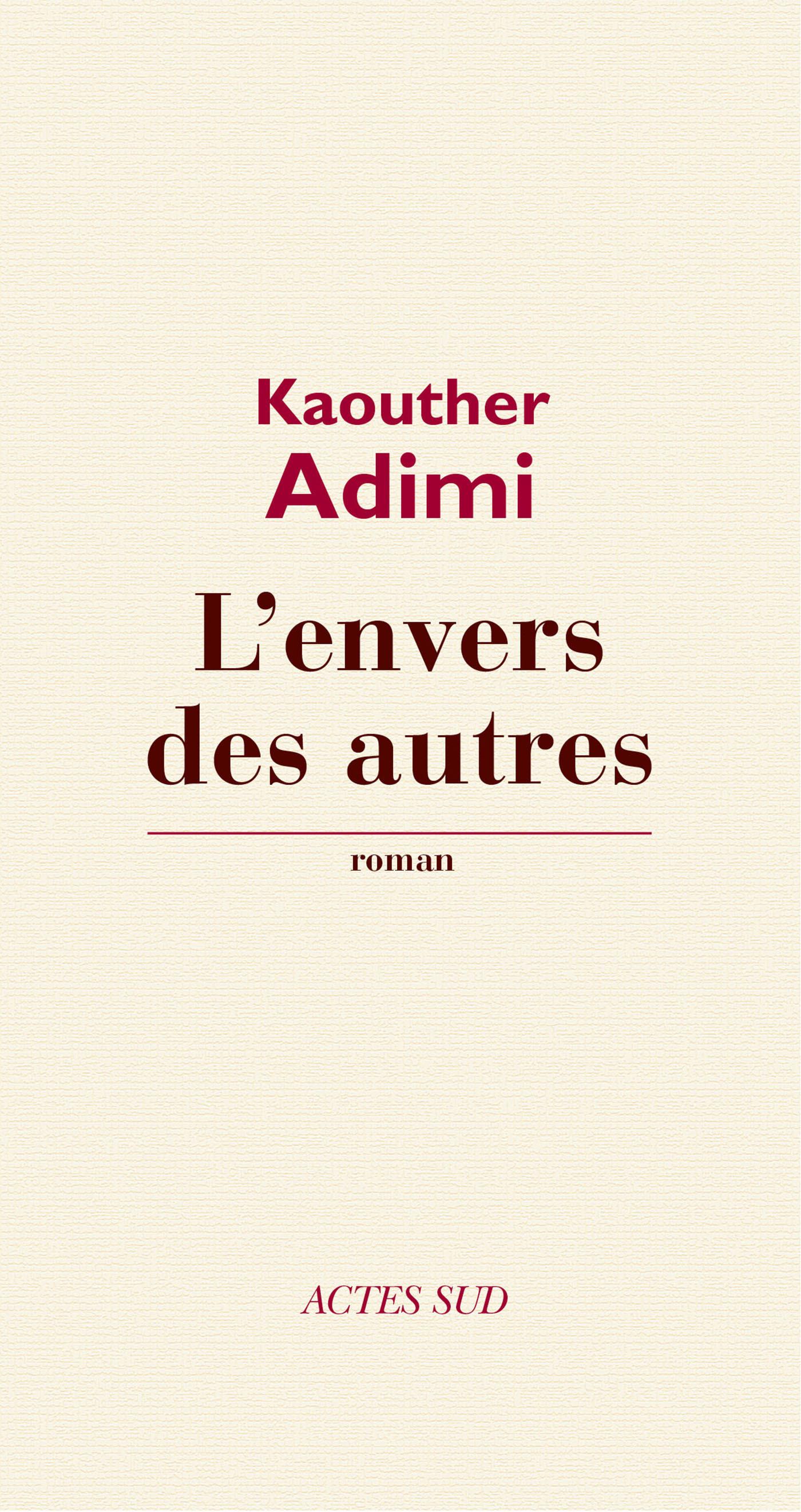 L'Envers des autres | Adimi, Kaouther