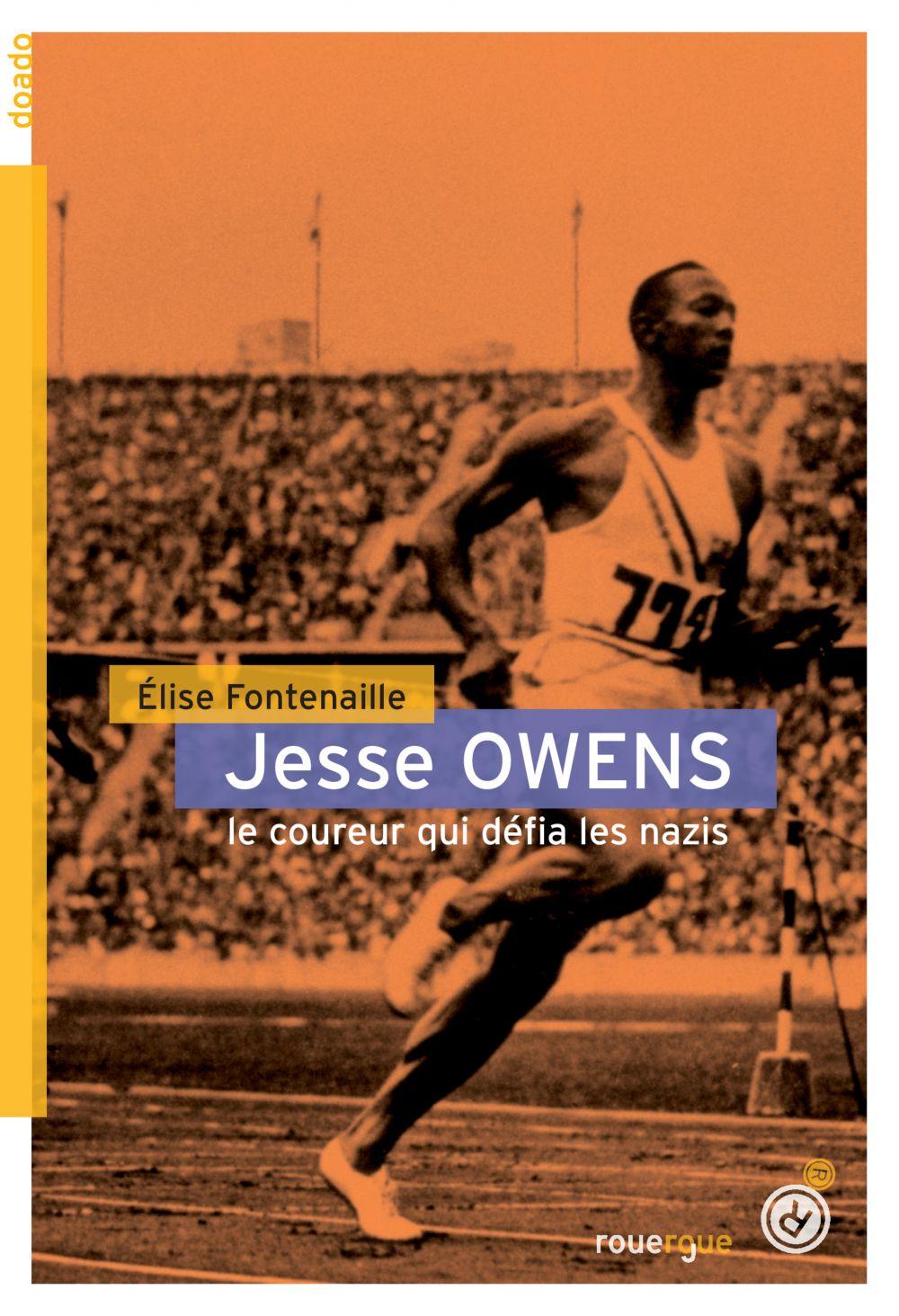 Jesse Owens | Fontenaille, Elise. Auteur