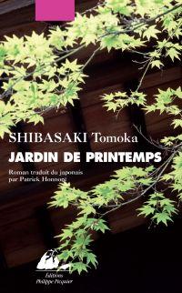 Jardin de printemps | Shibasaki, Tomoka (1973-....). Auteur