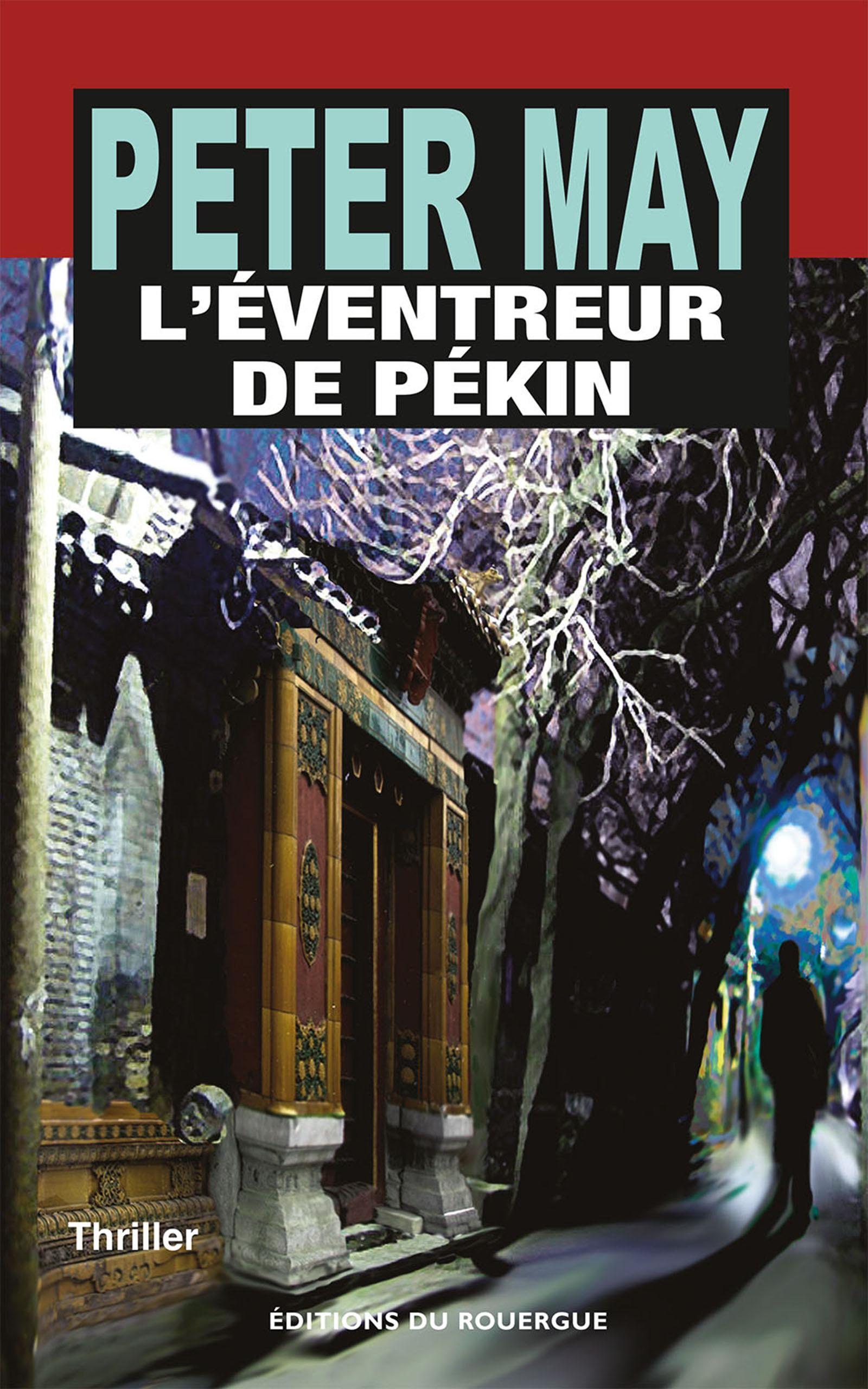 L'Éventreur de Pékin | May, Peter