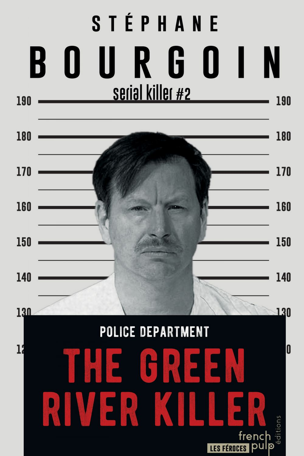 The Green River Killer |