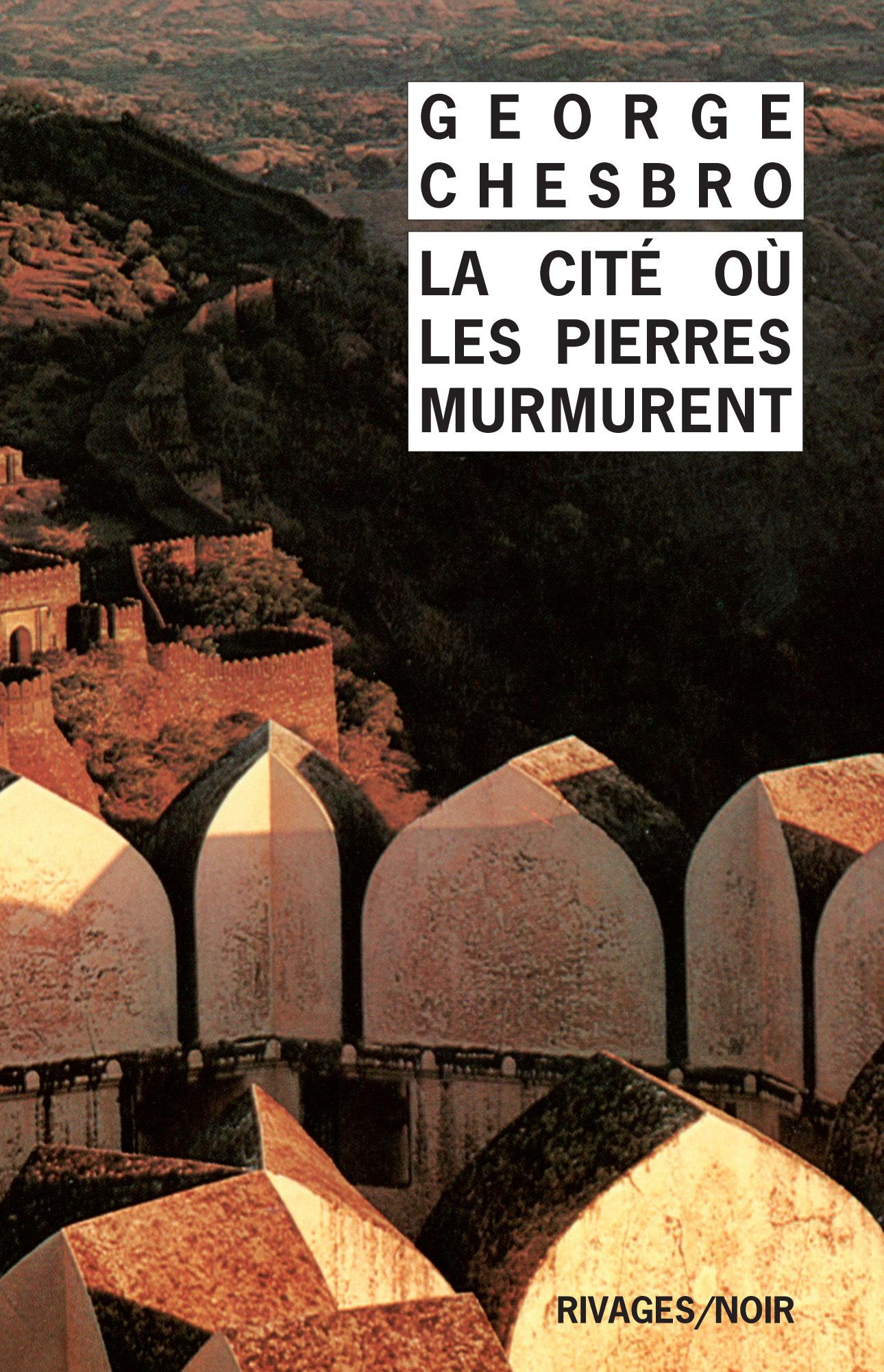 La Cité où les pierres murmurent