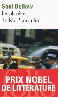 La planète de Mr. Sammler | Bellow, Saul (1915-2005). Auteur