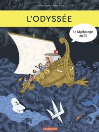 La Mythologie en BD - L'Odyssée | Bottet, Béatrice. Auteur