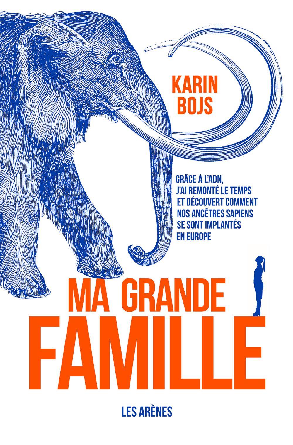 Ma grande famille | Bojs, Karin. Auteur