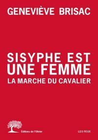Sisyphe est une femme. La M...