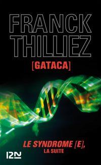 Gataca | THILLIEZ, Franck. Auteur