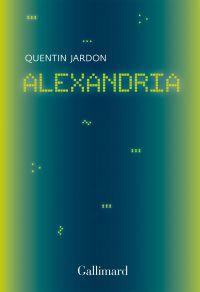 Alexandria. Les pionniers oubliés du web