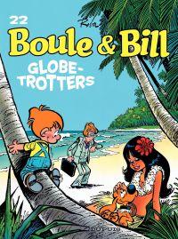 Boule et Bill - tome 22 - Globe-Trotters