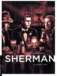 Sherman. Volume 3, La passion : Lana