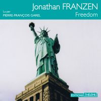 Freedom | Franzen, Jonathan. Auteur