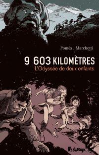 9603 kilomètres. L'Odyssée ...