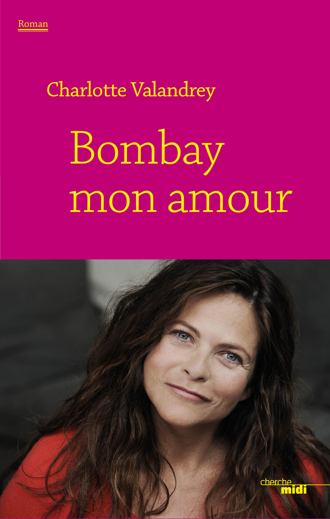 Bombay mon amour | VALANDREY, Charlotte