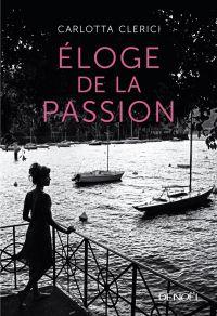 Eloge de la passion