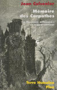 Mémoire des Carpathes. La R...