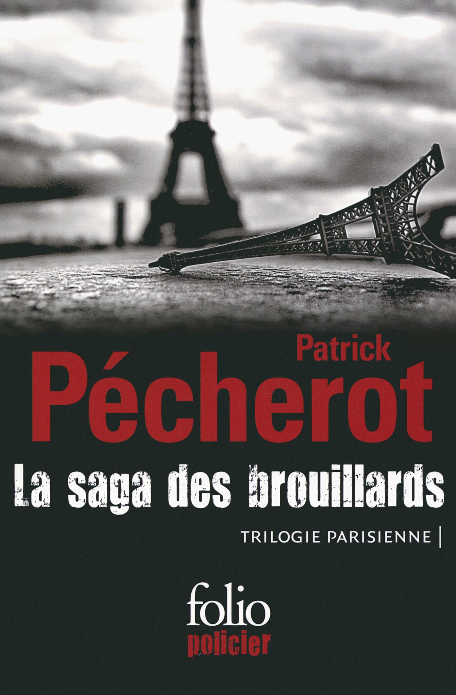 La saga des brouillards (Trilogie parisienne)