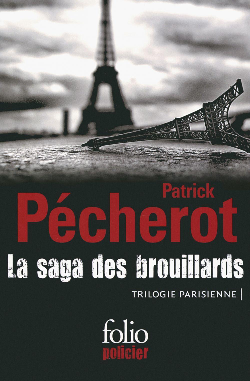 La saga des brouillards (Trilogie parisienne) |