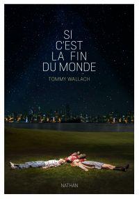 Si c'est la fin du monde | Wallach, Tommy. Auteur