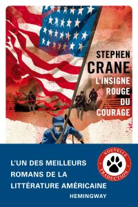 L'Insigne rouge du courage | Crane, Stephen (1871-1900). Auteur