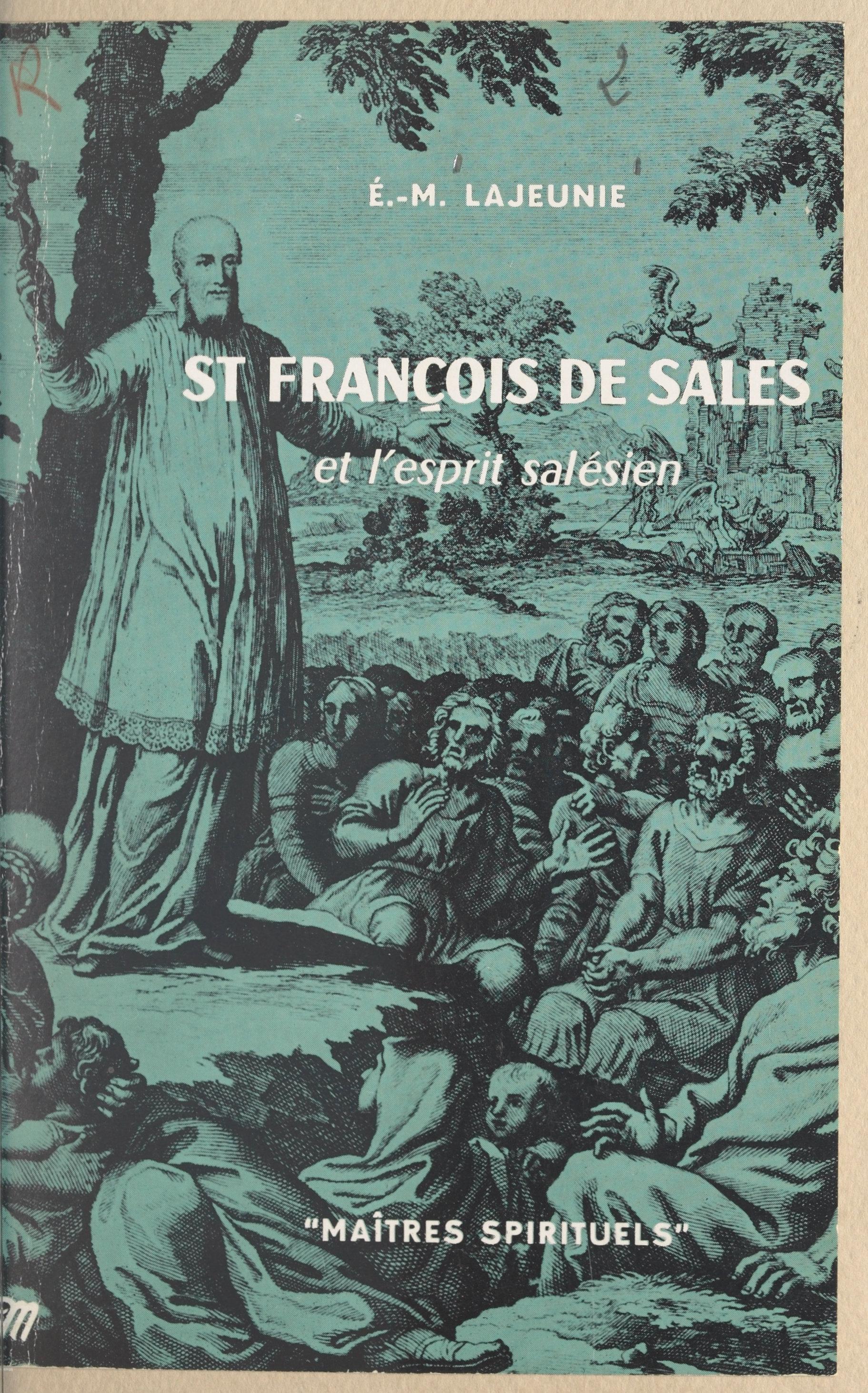 St François de Sales et l'e...