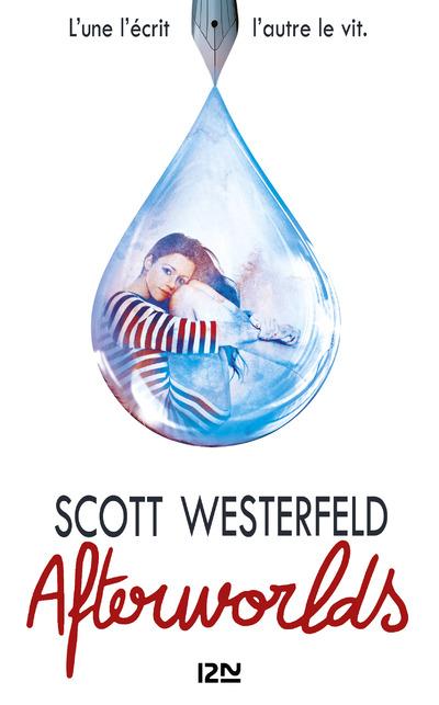 Afterworlds   WESTERFELD, Scott