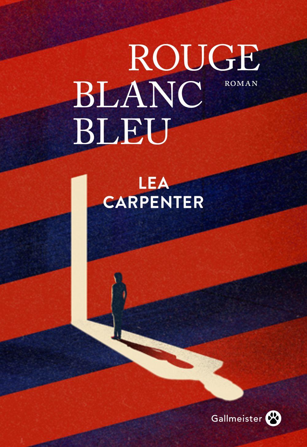 Rouge blanc bleu | Carpenter, Lea (1972-....). Auteur