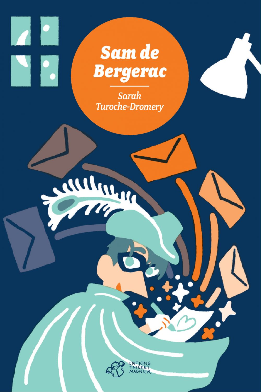 Sam de Bergerac | Turoche Dromery, Sarah