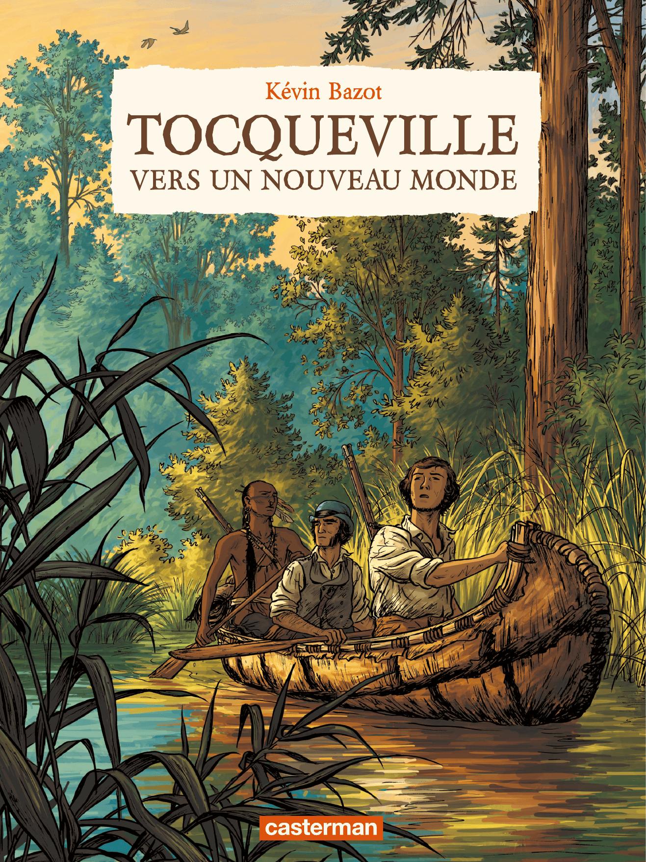 Tocqueville, vers un nouveau monde | Bazot, Kévin