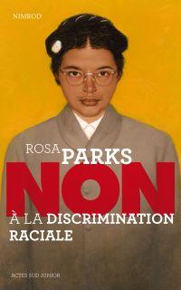 """Rosa Parks : """"Non à la disc..."""